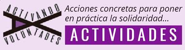 ver las actividades del programa Activando Voluntades